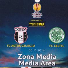 Acreditare meci fotbal ASTRA Giurgiu - CELTIC GLASGOW 06.11.2014 Europa League - Bilet meci