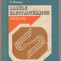 (C6872) M. PREDA, P. CRISTEA, F. MANEA - BAZELE ELECTROTEHNICII - Carti Electrotehnica