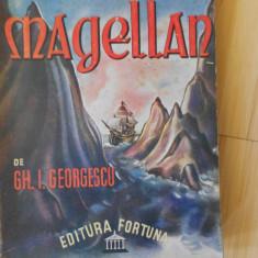 GH. I. GEORGESCU--CALATORI VESTITI - MAGELLAN - 1943 - Carte veche