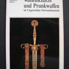 Arme si panoplii in colectia Muzeului National din Ungaria. Limba germana.
