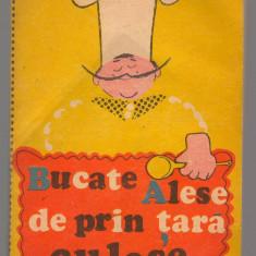 (C6881) GABY BECSEK - BUCATE ALESE DE PRIN TARA CULESE - Carte Retete traditionale romanesti
