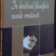 IN DESCHISUL FILOSOFARII MORALE ROMANESTI de CARMEN COZMA, 2008 - Carte Psihologie