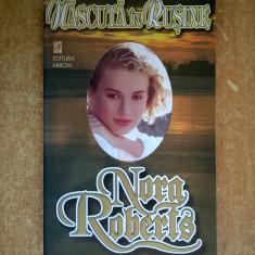 Nora Roberts - Nascuta in rusine - Roman dragoste