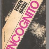 (C6866) EUGEN BARBU - INCOGNITO, VOL II, EDITIA DIN 1977 - Roman