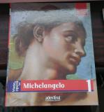 Viata si opera lui Michelangelo (Adevarul)