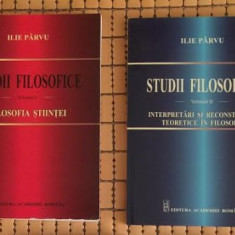 Ilie Parvu STUDII FILOSOFICE 2 volume - Filosofie