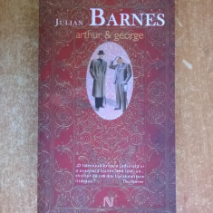 Julian Barnes - Arthur & George - Carte in alte limbi straine