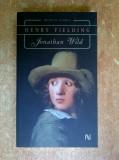 Henry Fielding - Jonathan Wild, Nemira, 2007