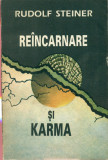 Reincarnare si Karma - Rudolf Steiner, Alta editura