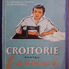 Croitorie pentru femei - N. Stanescu Tautu/ C19P - Carte design vestimentar