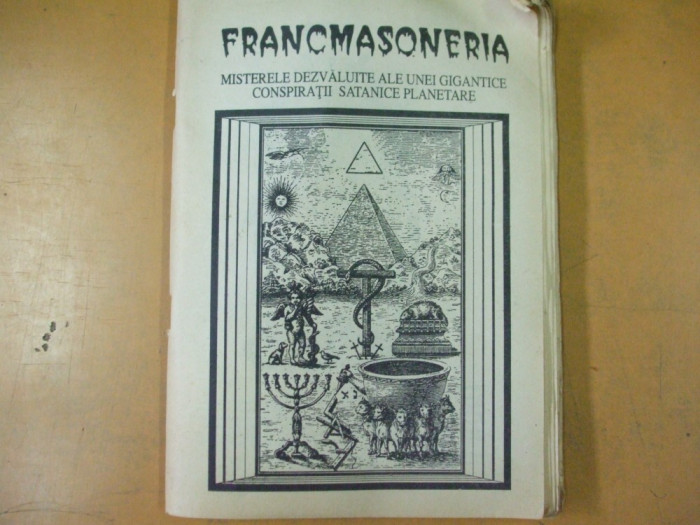 Francmasoneria misterele unei gigantice conspiratii satanice planetare 1995