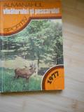 ALMANAHUL   VANATORULUI  SI PESCARULUI  - 2 VOL.-1978,1988