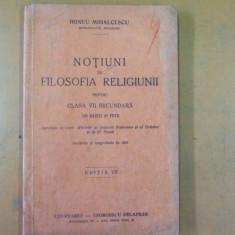 Irineu Mihalcescu Notiuni de filosofia religiei pentru clasa VII Bucuresti 1941