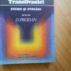 D. PRODAN--DIN ISTORIA TRANSILVANIEI - STUDII SI EVOCARI - 1991 - Istorie