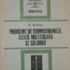Probleme de termodinamica, fizica moleculara si caldura de A. Hristev - Culegere Fizica
