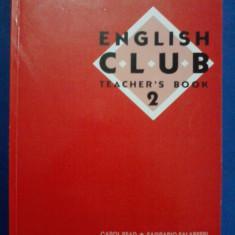 Teacher's book 2 - English club / C28P - Curs Limba Engleza