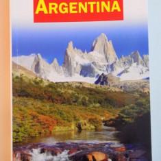 ARGENTINA, GHID COMPLET, 2011 - Carte Geografie