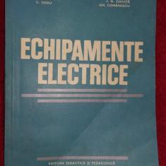 ECHIPAMENTE ELECTRICE - DEDU, GHEORGHIU, CHIUTA, COMANESCU, SELISCHI
