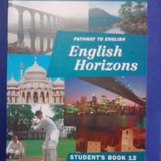 Student's book 12 - English Horizons / C28P - Curs Limba Engleza