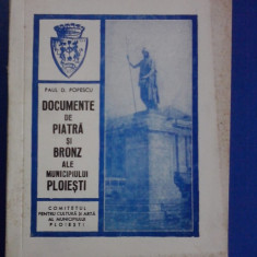Documente de piatra si bronz ale municipiului Ploiesti / C29P