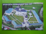 HOPCT 8900  A  ROMAN/EPISCOPIA ROMANULUI   -JUD NEAMT -NECIRCULATA, Printata