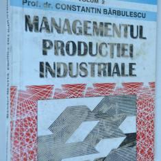 Managementul productiei industriale Vol. 2 - Carte Management
