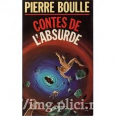 Pierre Boulle - Contes de l'absurde