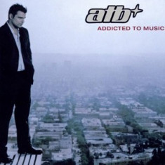 ATB Addicted To Music (cd) - Muzica House