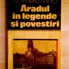 Alexandru Mitru – Aradul in legende si povestiri - Istorie