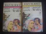 IOAN SLAVICI - PROZA * POVESTI * NUVELE * MARA 2 volume