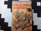 Asszonyok naptara 1937 timisoara banat lb maghiara reclame ilustrat retete hobby | arhiva Okazii.ro
