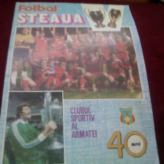 REVISTA FOTBAL STEAUA 40 ANI - Revista barbati