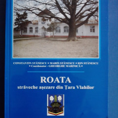 Roata, straveche asezare din Tara Vlahilor / C48P - Carte Monografie