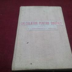 S I FORTUNESCU - CALCULATOR PENTRU DOBANZI 1925 CARTONATA
