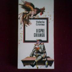 Valeriu Cristea Despre Creanga, ed. princeps, tiraj 500 ex. - Biografie