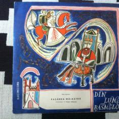 Din lumea basmelor pasarea maiastra petre ispirescu dramatizare disc vinyl 10