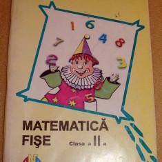 MATEMATICA Fise clasa a II a - Fierascu / Isar / Lapovita / Ciobanu - Manual scolar Altele, Clasa 2
