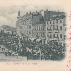 BUCURESTI, PIATA TEATRULUI IN ZI DE PARADA, CLASICA, CIRCULATA 1900 - Carte Postala Muntenia pana la 1904, Printata