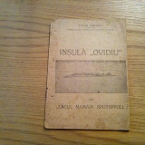 "INSULA ""OVIDIU"" din LACUL MAMAIA ( Siutghiol) - Titus Cergau (autograf) - 1945 - Carte Geografie"