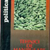 Tehnici de manipulare - Bogdan Ficeac - Carte Sociologie