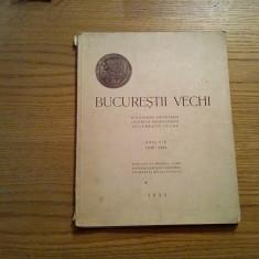 BUCURESTII VECHI * Anii I - V * 1930-1934 -  1935, 179 p.