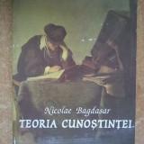 Nicolae Bagdasar - Teoria cunoasterii - Filosofie