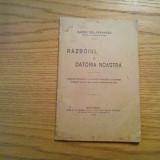 RAZBOIUL si DATORIA NOASTRA - Barbu Delavrancea - 1916, 29 p.