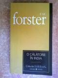 E. M. Forster - O calatorie in India {col. Cotidianul}, 2007