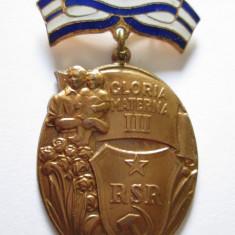ORDINUL GLORIA MATERNA CLASA A-III-A R.S.R.