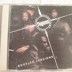 Fugees ‎– Bootleg Versions _ CD, album, EU - Muzica Hip Hop Altele