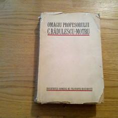 OMAGIUL PROFESORULUI C. RADULESCU-MOTRU - Revista de Filosofie Vol. XVII 1932