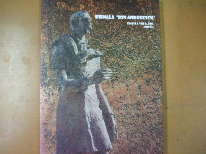 Bienala Ion Andreescu Buzau 2012 pictura sculptura ulei panza bronz fier media