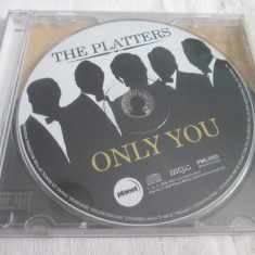 The Platters _ Only You _ CD, best of, Germania - Muzica R&B Altele