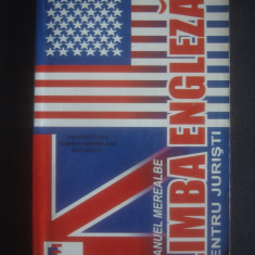 EMANUEL MEREALBE - LIMBA ENGLEZA PENTRU JURISTI - Curs Limba Engleza Altele